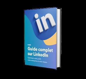 Guide complet LinkedIn