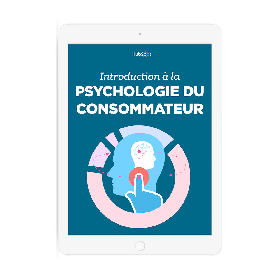 Téléchargez l'e-book sur la psychologie du consommateur