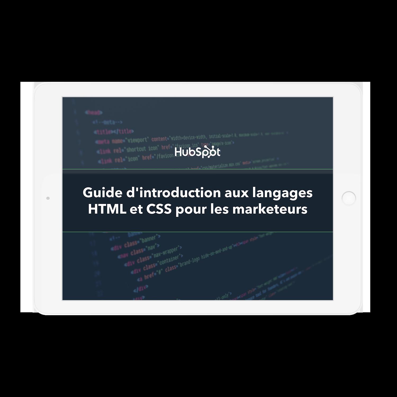 Guide d'introduction aux langages HTML et CSS pour les marketeurs
